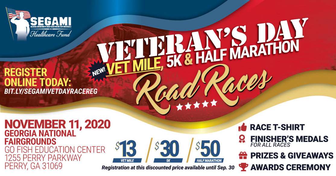 SEGAMI Veteran's Day Vet Mile, 5k and Half Marathon Road Races. November 11, 2020 at the Georgia National Fairgrounds in Perry, Georgia. Register online today at https://bit.ly/segamivetdayracereg
